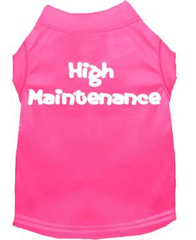 High Maintenance Screen Print Dog Shirt / Tank - 7 Colors