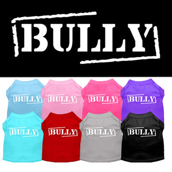Bully Screen Print Dog Shirt - More Colors