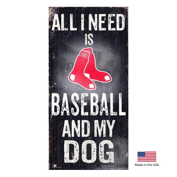 Boston Red Sox Distressed Baseball And My Dog Sign
