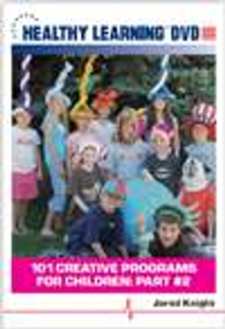 101 Creative Programs for Children: Part #2