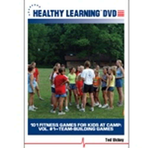 101 Fitness Games for Kids at Camp: Vol. #1-Team-Building Games