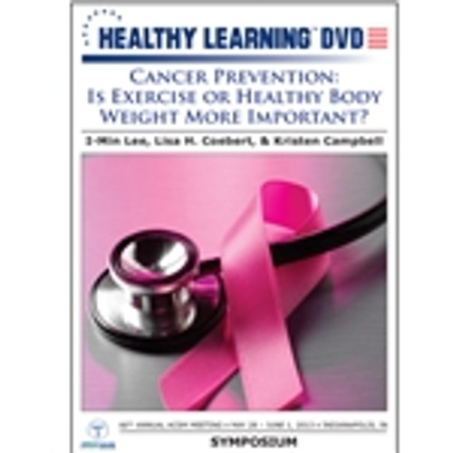 Cancer Prevention: Is Exercise or Healthy Body Weight More Important?