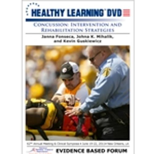 Concussion: Intervention and Rehabilitation Strategies