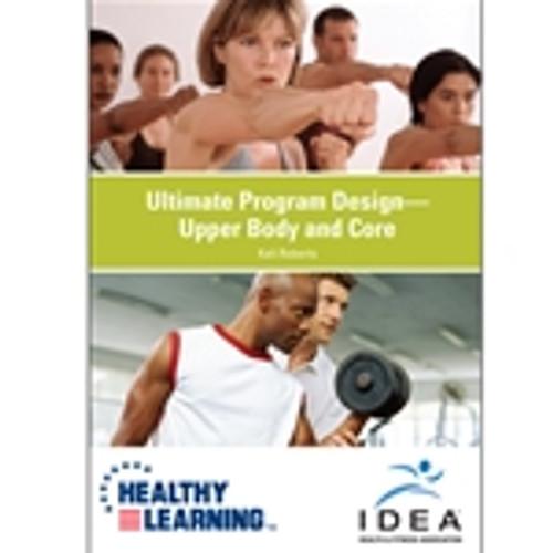 Ultimate Program Design-Upper Body and Core