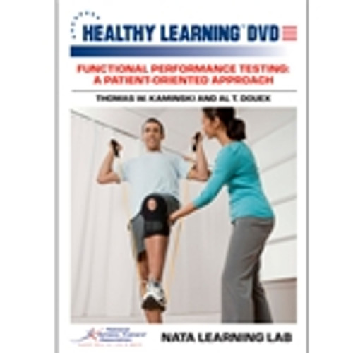 Functional Performance Testing: A Patient-Oriented Approach