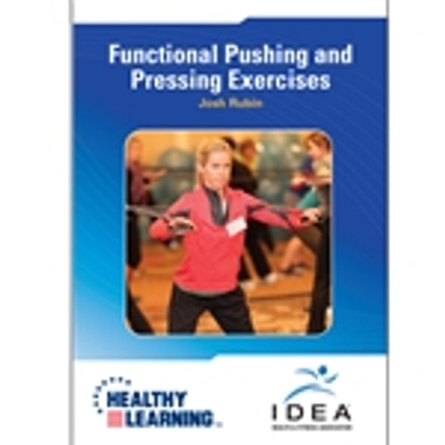 Functional Pushing and Pressing Exercises