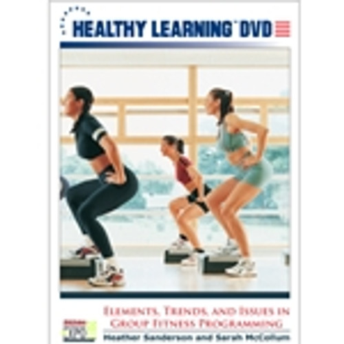 Elements, Trends, and Issues in Group Fitness Programming