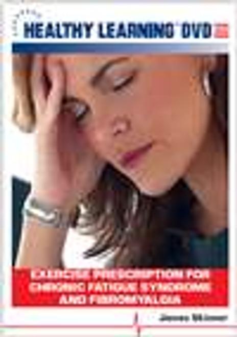 Exercise Prescription for Chronic Fatigue Syndrome and Fibromyalgia