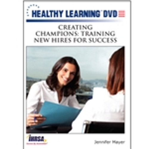Creating Champions: Training New Hires for Success