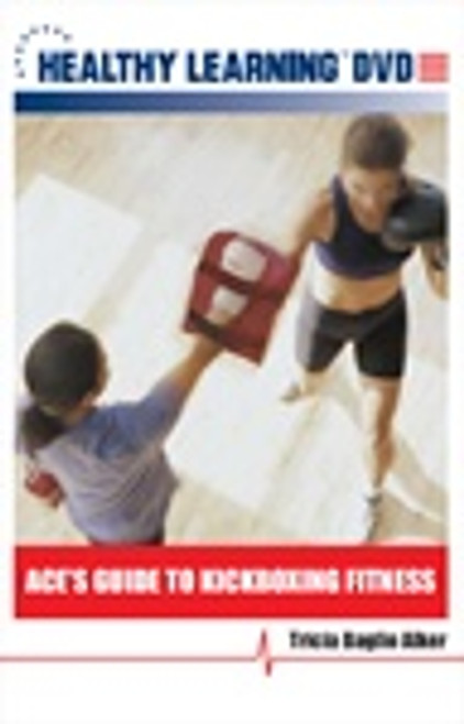 ACE`s Guide to Kickboxing Fitness