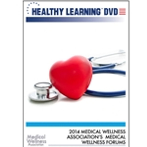 2014 Medical Wellness Association's Medical Wellness Forum