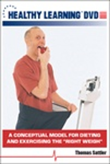"""A Conceptual Model for Dieting and Exercising the """"Right Weigh"""""""