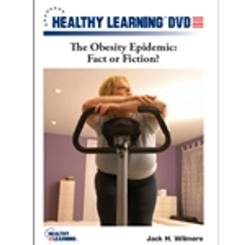 The Obesity Epidemic: Fact or Fiction?