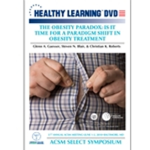 The Obesity Paradox: Is It Time For A Paradigm Shift In Obesity Treatment