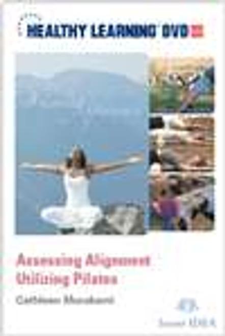 Assessing Alignment Utilizing Pilates