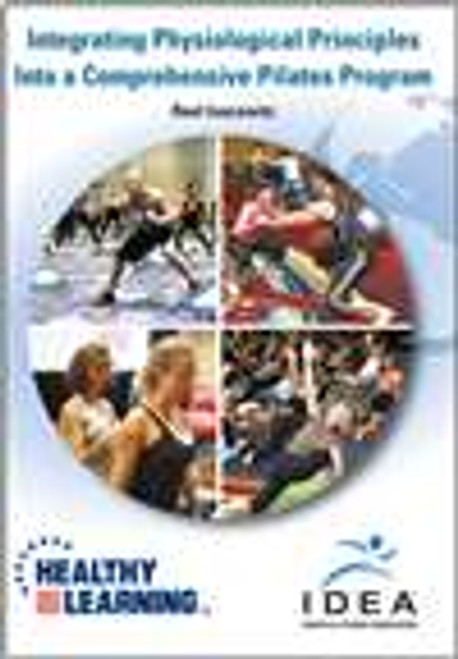 Integrating Physiological Principles Into a Comprehensive Pilates Program