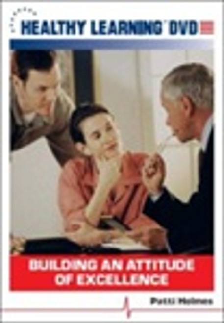 Building an Attitude of Excellence