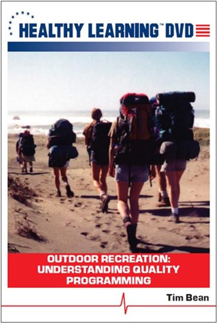 Outdoor Recreation: Understanding Quality Programming
