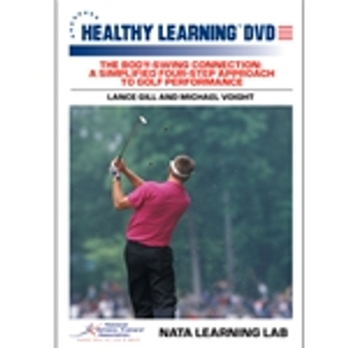 The Body-Swing Connection: A Simplified Four-Step Approach to Golf Performance
