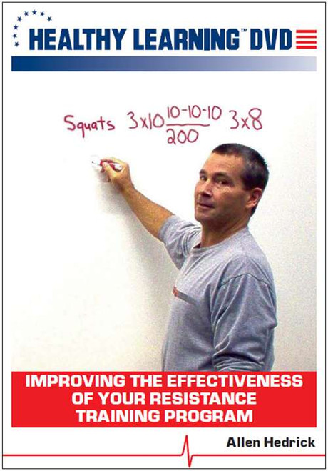 Improving the Effectiveness of Your Resistance Training Program