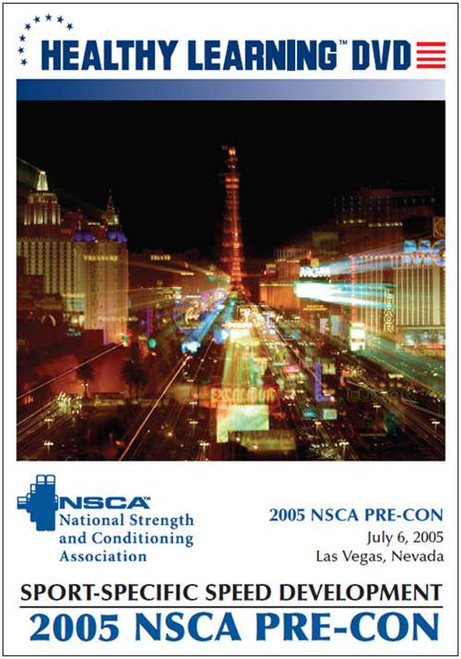 2005 NSCA Pre-Con: Sport-Specific Speed Development