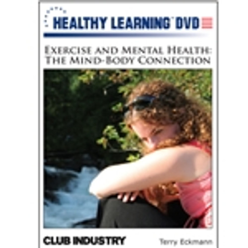 Exercise and Mental Health: The Mind- Body Connection