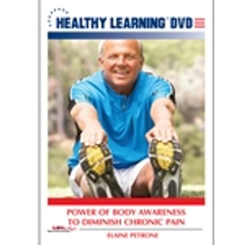 Power of Body Awareness to Diminish Chronic Pain