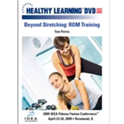 Beyond Stretching: ROM Training