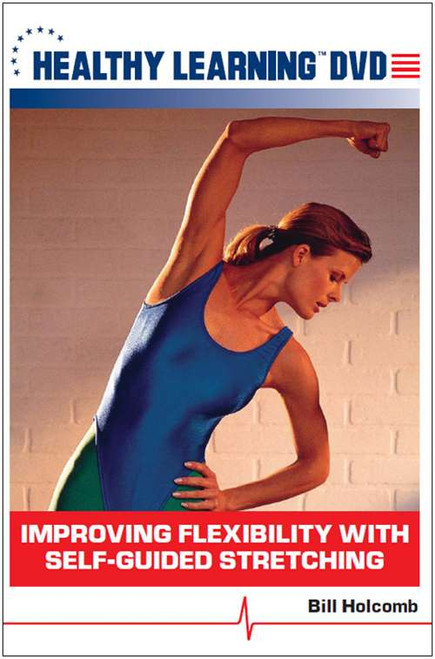 Improving Flexibility With Self-Guided Stretching
