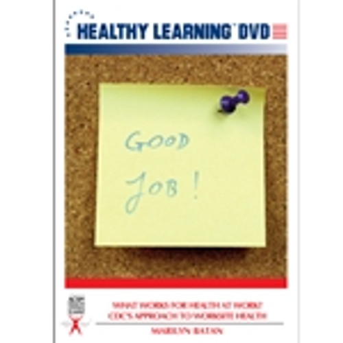 What Works for Health at Work? CDC`s Approach to Worksite Health