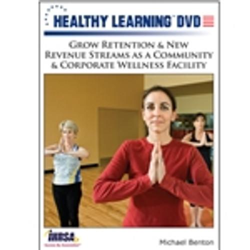 Grow Retention & New Revenue Streams as a Community & Corporate Wellness Facility