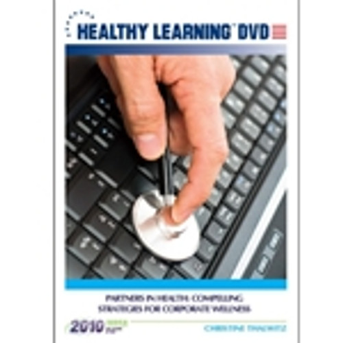 Partners in Health: Compelling Strategies for Corporate Wellness