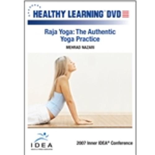 Raja Yoga: The Authentic Yoga Practice