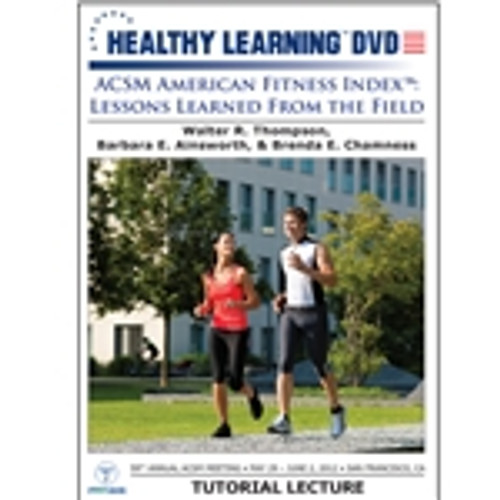 """ACSM American Fitness Indexâ""""¢: Lessons Learned From the Field"""