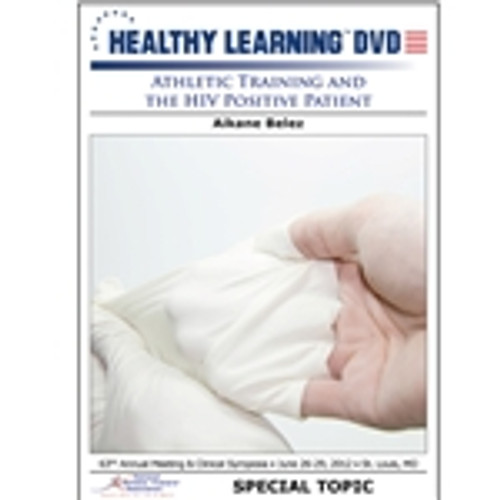 Athletic Training and the HIV Positive Patient