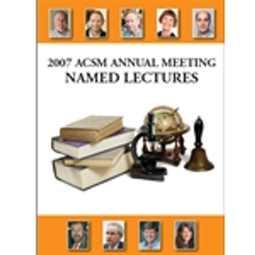 2007 ACSM Annual Meeting Named Lectures