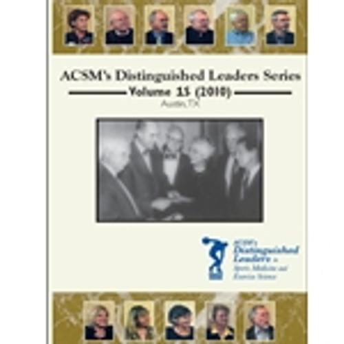 ACSM's Distinguished Leaders Series Volume 1S (2010)