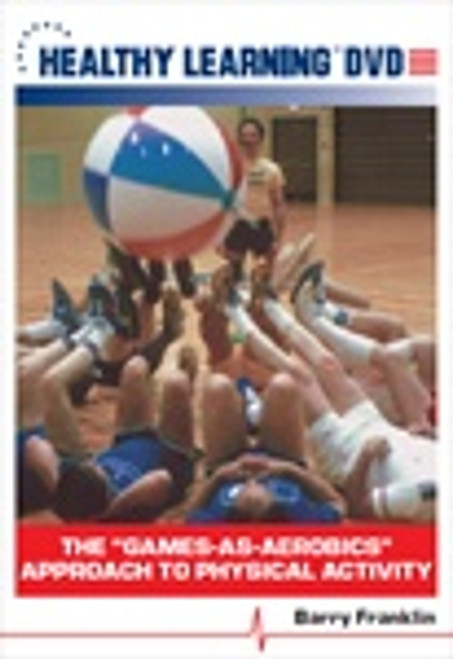 """The """"Games-as-Aerobics"""" Approach to Physical Activity"""