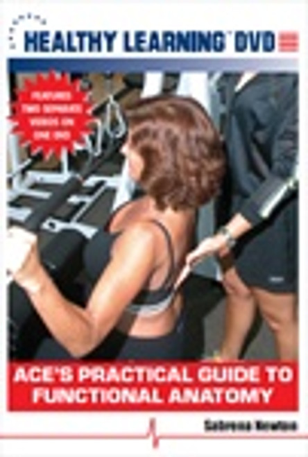 ACE`s Practical Guide to Functional Anatomy