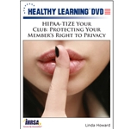 HIPAA-TIZE Your Club: Protecting Your Member's Right to Privacy