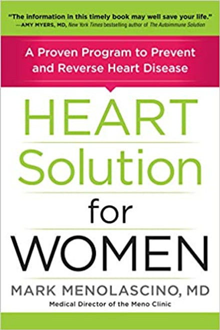 Heart Solution for Women: A Proven Program to Prevent and Reverse Heart Disease (Hardcover)