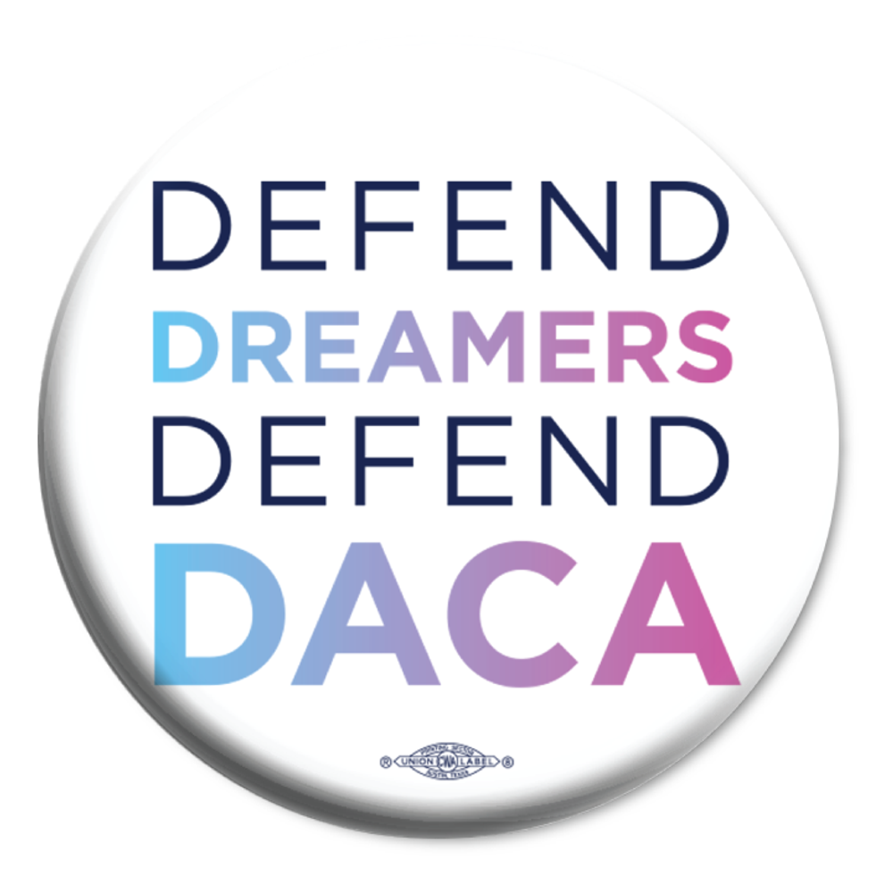 "Stand With Dreamers (2.25"" Mylar Button -- Pack Of Two!)"