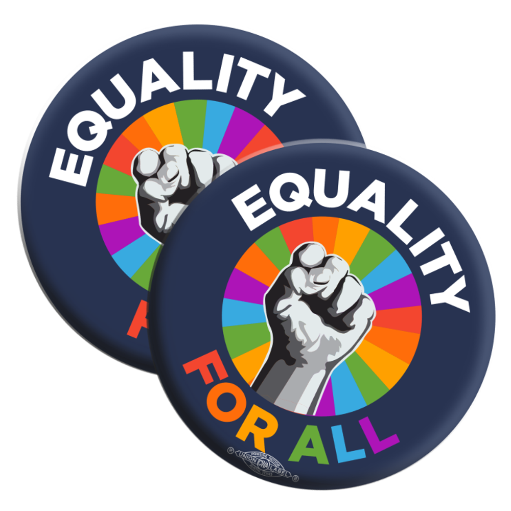 """Equality for All - Rainbow (2.25"""" Mylar Button -- Pack Of Two!)"""