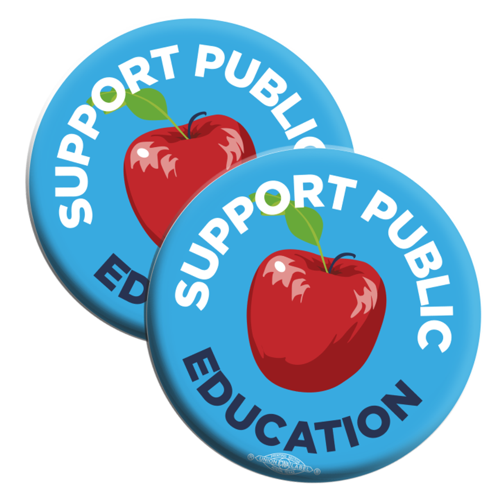 "Support Public Education (2.25"" Mylar Button -- Pack Of Two!)"