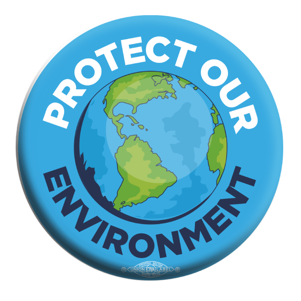 "Protect Our Environment (2.25"" Mylar Button -- Pack Of Two!)"