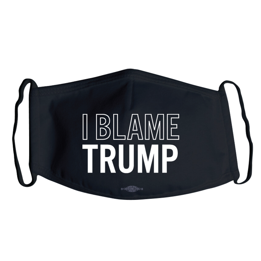 I Blame Trump (Black Mask)