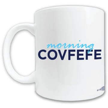 Morning Covfefe (11oz. Coffee Mug)