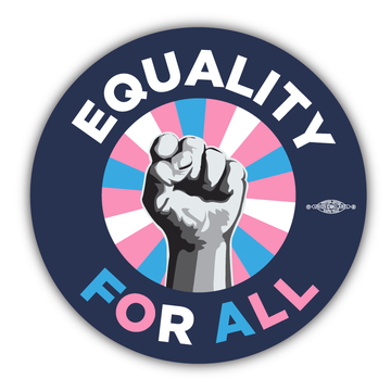 "Equality for All (4"" x 4"" Vinyl Sticker -- Pack of Two!)"