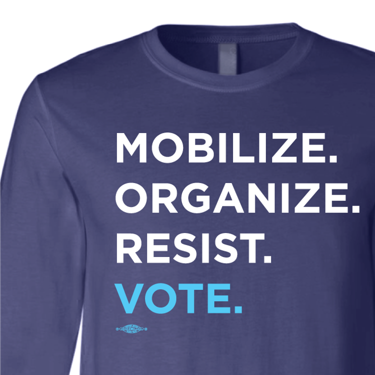 Mobilize. Organize. Resist. Vote. (Navy Long-Sleeve Tee)