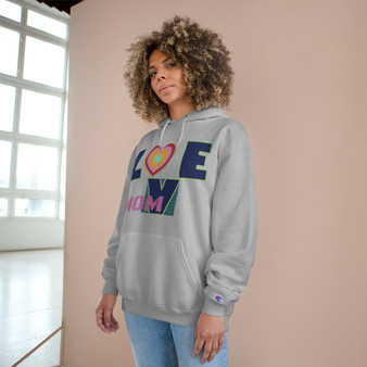 Front display of Love Mom Champion Hoodie